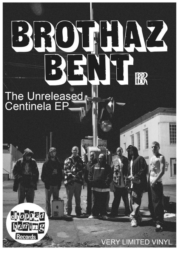 Brothaz Bent - Unreleased